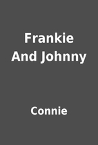 Frankie And Johnny by Connie