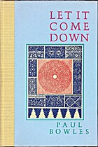 Let It Come Down by Paul Bowles