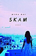 Skam by Mina Bai