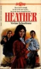 Heather by Vivian Schurfranz