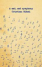 A Sad, Sad Symphony by Cristian Mihai