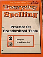 Everyday Spelling: Practice for Standardized…