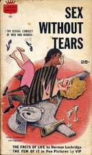 Sex Without Tears (The Sexual Conduct of Men…