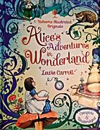 Illustrated Originals Alice's Adventures by…