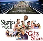Stories to tell and gifts to share :…
