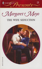The Wife Seduction by Margaret Mayo