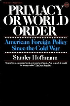 Primacy or World Order: American Foreign…