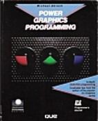 Power Graphics Programming (Programming…
