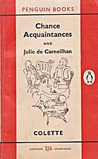 Chance Acquaintances and Julie de Carneilhan…