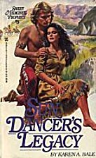 Sun Dancer's Legacy (Sweet Medicine's…