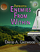 Enemies From Within by David A. Gatwood