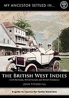 My Ancestor Settled in the British West…