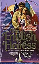 The English Heiress by Roberta Gellis