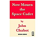 Now Mourn the Space Cadet (Conner Beach…