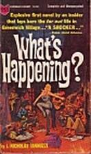 What's Happening? by John Nicholas Iannuzzi