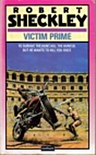 Victim Prime by R. Sheckley