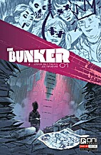 The Bunker #1 by Joshua Hale Fialkov