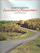 Roads of Progress by North Dakota Department…