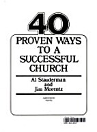 40 proven ways to a successful church by Al…