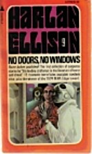 No Doors, No Windows by Harlan Ellison