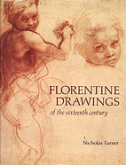 Florentine Drawings of the Sixteenth Century…
