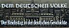 Dem Deutschen Volke - Der Reichstag in der…