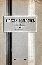 A Dozen Duologues by William Murphy