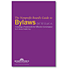 The Nonprofit Board's Guide to Bylaws:…