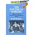 The electrical workers : a history of labor…