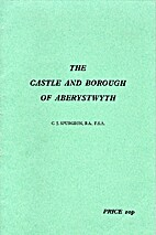 The castle and borough of Aberystwyth by C.…