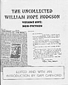 The Uncollected William Hope Hodgson, Volume…