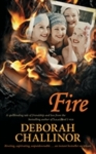 Fire by Deborah Challinor