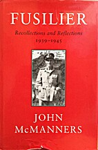 Fusilier: Recollections and Reflections…