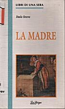 La madre (Libri di una sera) by Italo Svevo