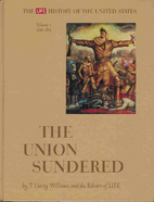 The Union Sundered (LIFE History of the…