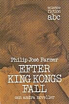 Efter King Kongs fall och andra noveller by…