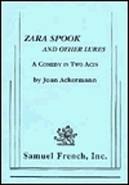 Zara Spook and Other Lures by Joan Ackermann