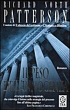 Il peso dell'innocenza by Patterson Richard…