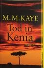Tod in Kenia - M. M. Kaye