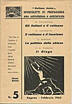 R. Schiavina: Gli italiani e il Vaticano -…