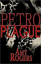 Petroplague by Amy Rogers