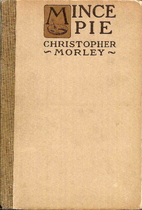 Mince Pie by Christopher Morley