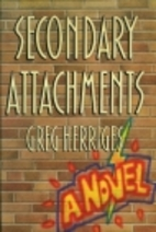 Secondary Attachments by Greg Herriges