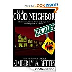 The Good Neighbor by Kimberly A. Bettes