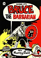 Bruce the Barbarian by Murray Ball