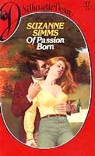 Of Passion Born by Suzanne Simms