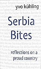 Serbia Bites : reflections on a proud…