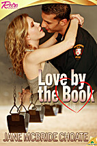 Love by the Book by Jane McBride Choate
