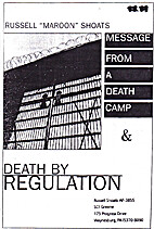 Message from a Death Camp; & Death by…