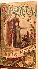 A mortalha de Alzira (1ª ed.) by Aluísio…